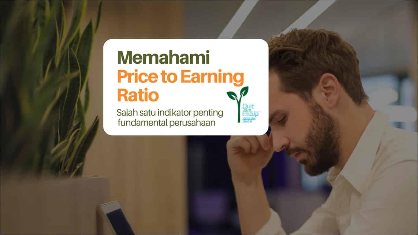 Memahami Price to Earning Ratio (PER) Perusahaan