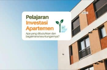 Pelajaran Investasi Apartemen dan Properti
