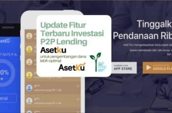 Update Fitur Terbaru Pendanaan P2P Lending Asetku