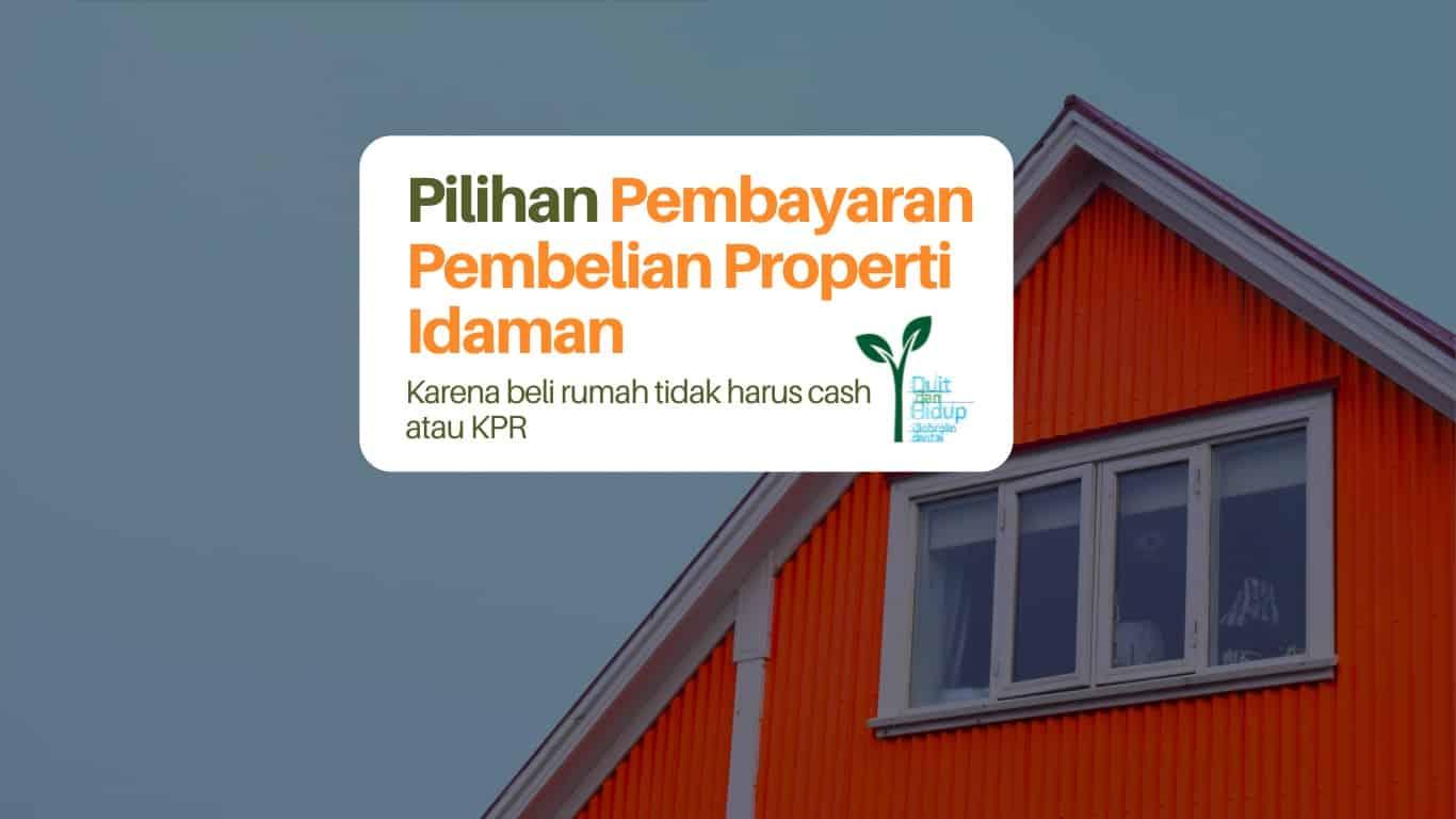 Pilihan pembayaran beli rumah