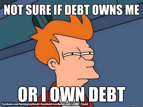 I own debt or debt owns me?