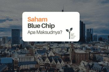 Saham Blue Chip: Apa Maksudnya?