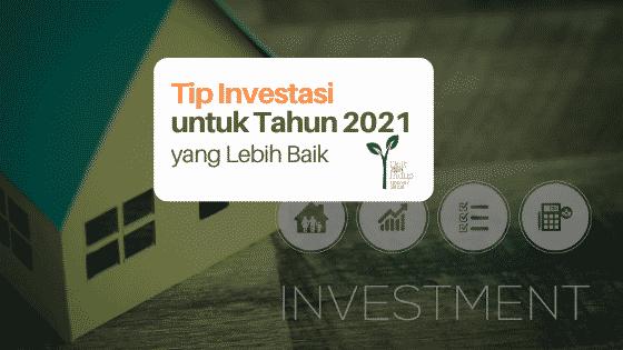 Tip Investasi untuk Menghadapi 2021 yang Tetap Belum Sepasti Itu