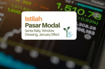 Mengenal Istilah Pasar Modal: Santa Rally, Window Dressing, dan January Effect