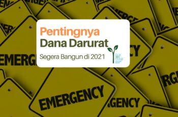 Pentingnya Membangun Dana Darurat di Tahun 2021