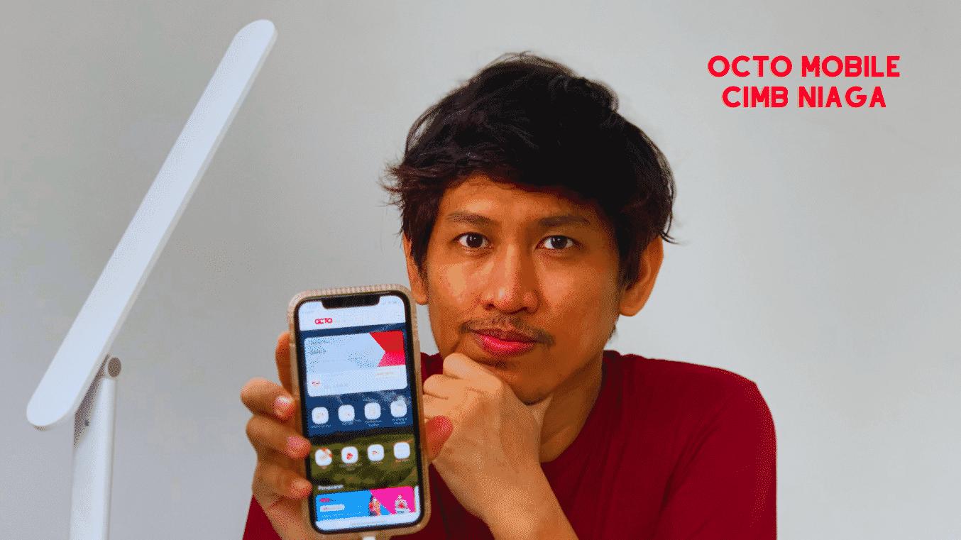 Menggunakan OCTO Mobile CIMB Niaga: Layanan Digital Banking Terbaik