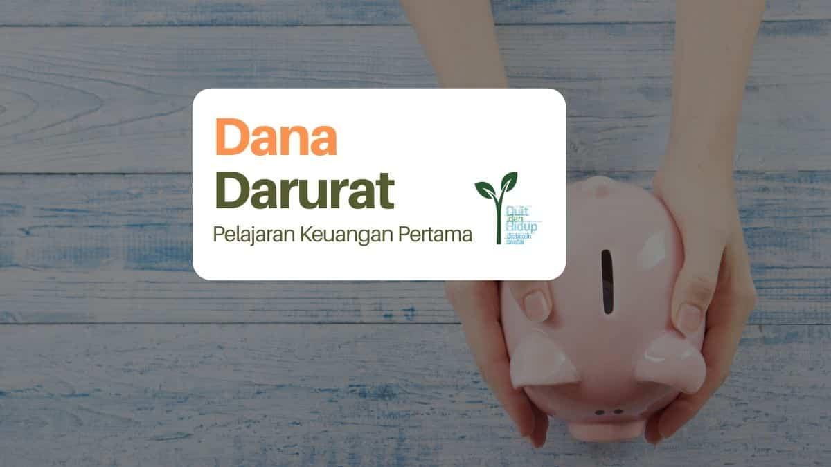 Dana Darurat: Pelajaran Keuangan Pertama dari Ibuk
