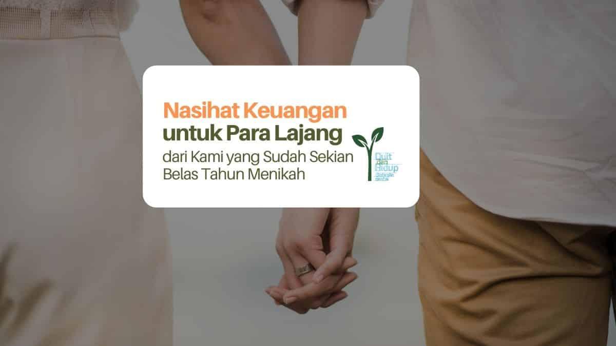 5 Nasihat Keuangan untuk Para Lajang dari Kami yang Sudah Menikah