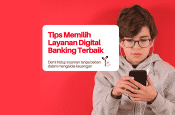 Memilih layanan digital banking terbaik